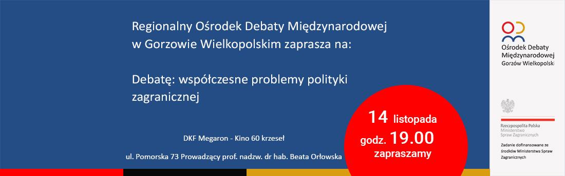 14 listopada, Debata: Współczesne problemy polityki międzynarodowej
