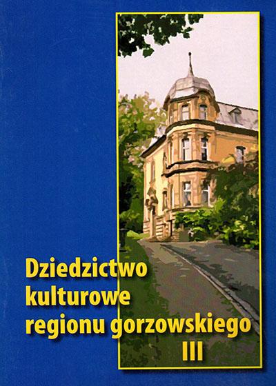Dziedzictwo_kulturowe_regionu_gorzowskiego