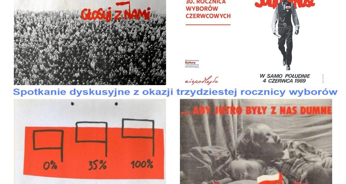Spotkanie dyskusyjne z okazji trzydziestej rocznicy wyborów 1989 roku