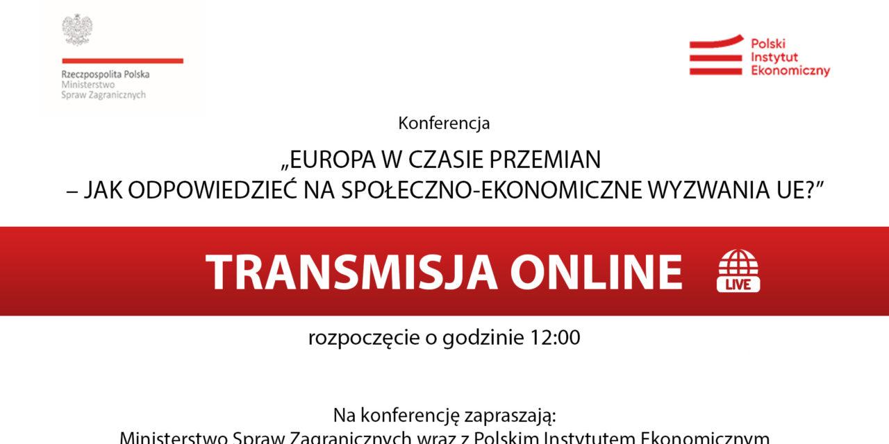 Europa w czasie przemian – jak odpowiedzieć na społeczno-ekonomiczne wyzwania UE?
