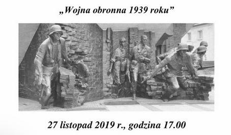 """Sympozjum połączone z wykładem  """"Wojna obronna 1939 roku""""."""