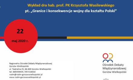"""zapraszamy NA wykład """"Granice i konsekwencje wojny dla kształtu Polski"""""""