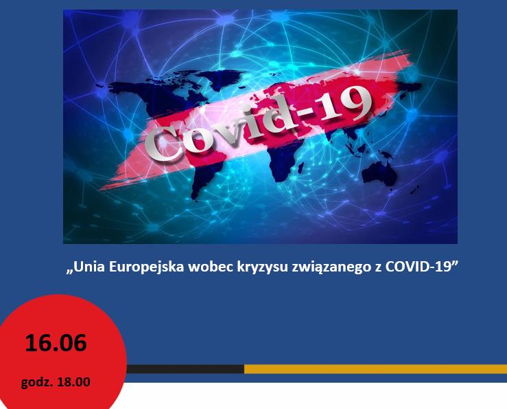 """Debata pt. """"UE wobec kryzysu związanego z pandemią COVID -19"""""""