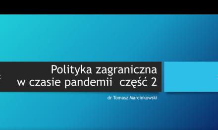 Polityka zagraniczna w czasie pandemii cz. 2 – wykład
