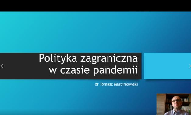 Polityka zagraniczna w czasie pandemii cz. 1 – wykład
