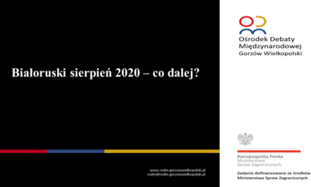 Białoruski sierpień 2020 – co dalej?