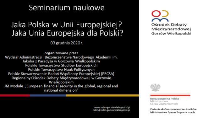 seminarium Jaka Polska w Unii Europejskiej? Jaka Unia Europejska dla Polski?