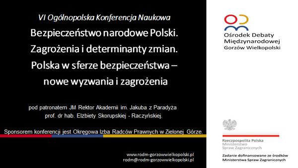 """Konferencja 22-23 kwietnia """"Bezpieczeństwo narodowe Polski. Zagrożenia i determinanty zmian. Polska w sferze bezpieczeństwa – nowe wyzwania i zagrożenia"""""""