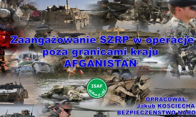 Zaangażowanie SZRP w operacje  poza granicami kraju – AFGANISTAN