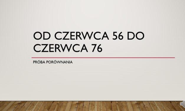 Od Czerwca 56 do Czerwca 76 – wykład – J. Palicki